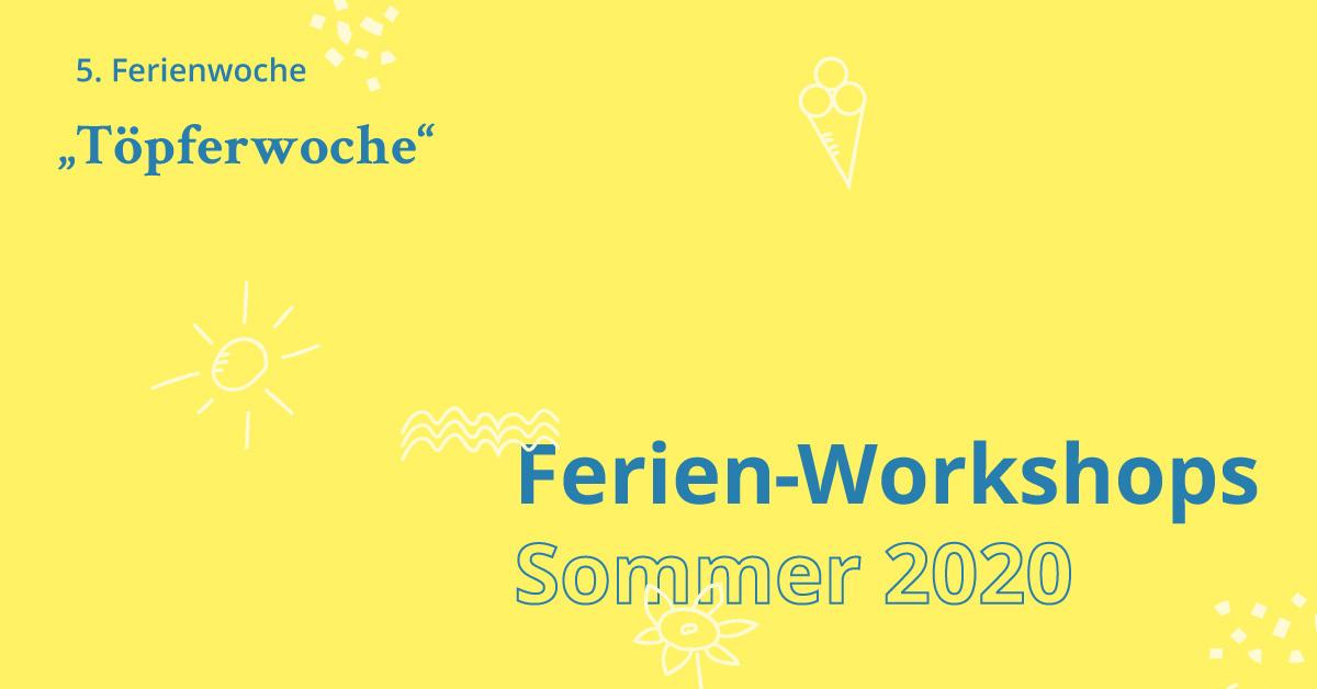 Ferien Workshop Töpferwoche